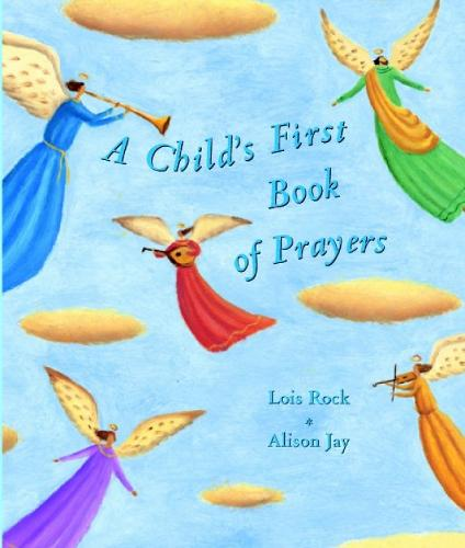 A Child's First Book of Prayers (Hardback)