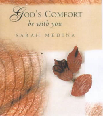 God's Comfort be with You (Hardback)