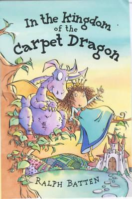 The Kingdom of the Carpet Dragon (Paperback)