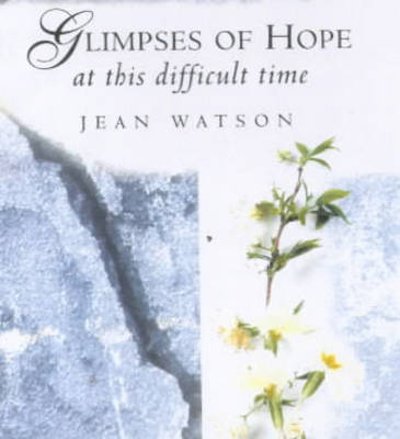 Glimpses of Hope at this Difficult Time (Hardback)