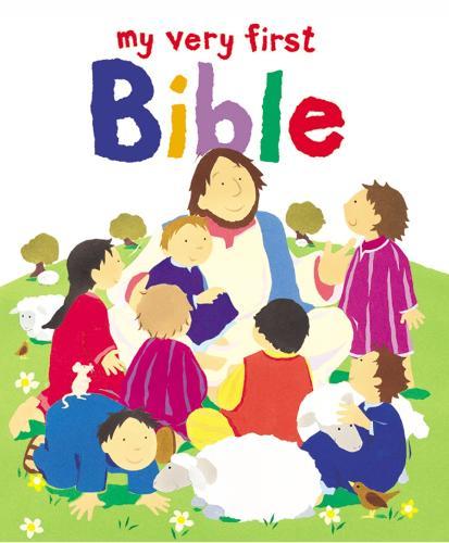 My Very First Bible - My Very First (Hardback)