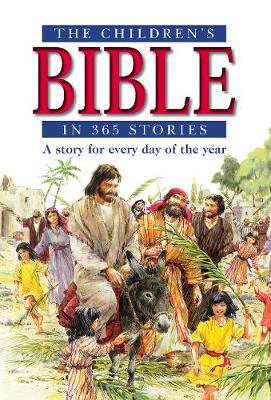 The Children's Bible in 365 Stories: A story for every day of the year (Paperback)