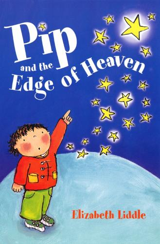 Pip and the Edge of Heaven (Paperback)