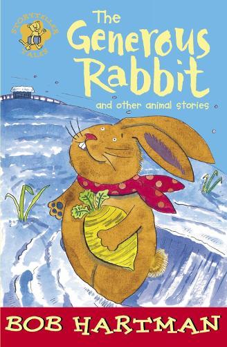 The Generous Rabbit - Lion Storyteller (Paperback)