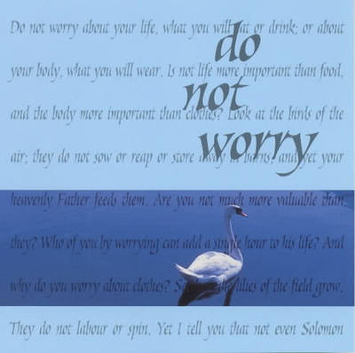 Do Not Worry - Words to Treasure S. (Hardback)