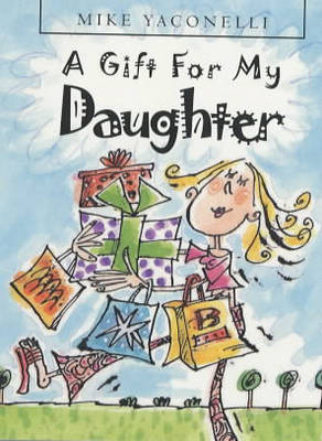 A Gift for My Daughter (Hardback)
