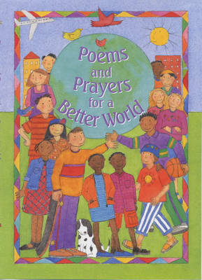 Poems and Prayers for a Better World (Paperback)