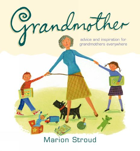 Grandmother: Inspiration for grandmothers everywhere - Gift of... Series (Hardback)