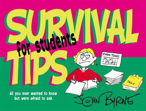 Survival Tips for Students - Survival Tips (Paperback)