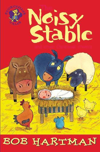 The Noisy Stable: and Other Christmas Stories - Lion Storyteller (Paperback)