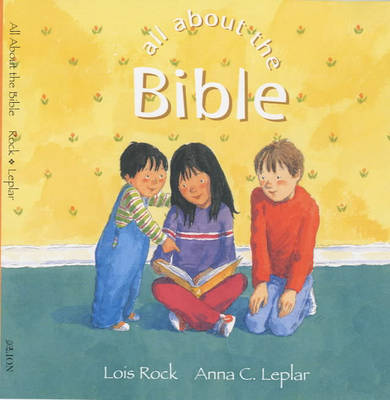 All about the Bible - All About Series (Hardback)