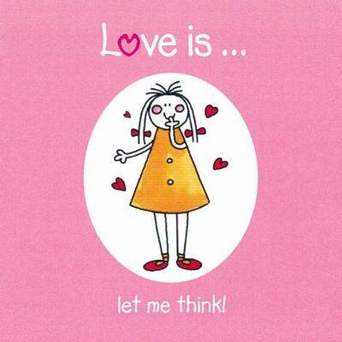 Love is...: Let me think (Hardback)