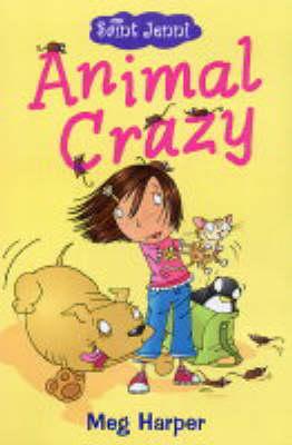 Animal Crazy - Saint Jenni (Paperback)