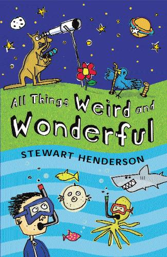 All Things Weird and Wonderful (Paperback)
