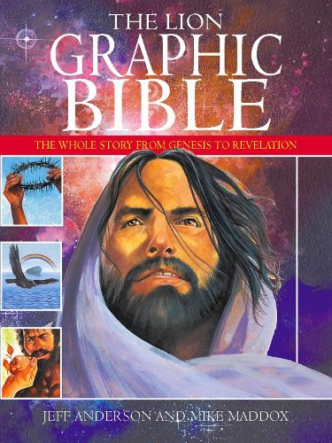 The Lion Graphic Bible: The whole story from Genesis to Revelation (Paperback)