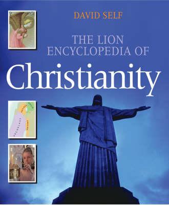 The Lion Encyclopedia of Christianity (Hardback)
