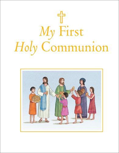 My First Holy Communion (Hardback)