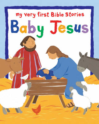 Baby Jesus: My Very First Bible Board Books - My Very First Board Book (Board book)