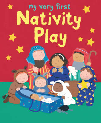 My Very First Nativity Play - My Very First BIG Bible Stories (Paperback)