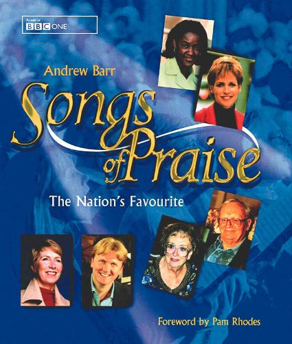 Songs of Praise: The Nation's Favourite (Hardback)