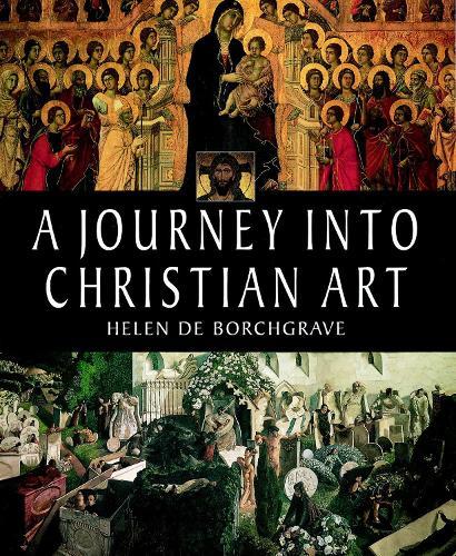 A Journey into Christian Art (Paperback)