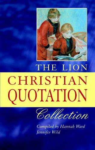 The Lion Christian Quotation Collection (Paperback)