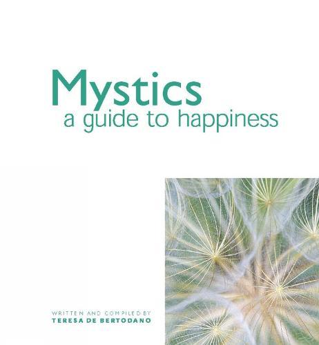 Mystics: A Guide to Happiness (Hardback)