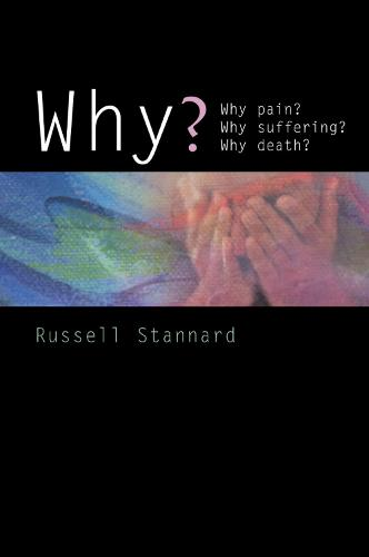 Why?: Why evil? Why suffering? Why death? (Paperback)
