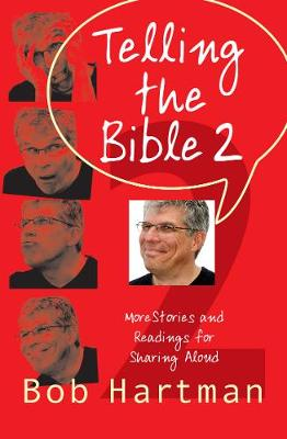Telling the Bible 2: More Stories and Readings for Sharing Aloud (Paperback)