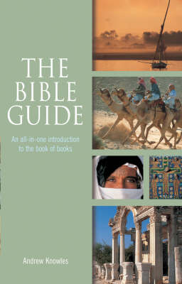 The Bible Guide: An all-in-one introduction to the book of books (Paperback)