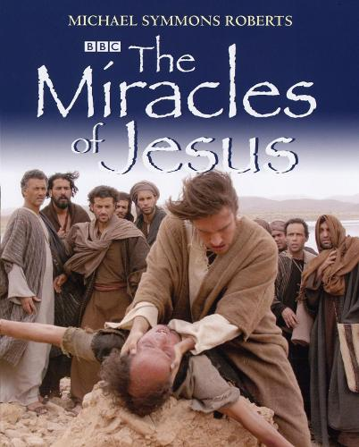 The Miracles of Jesus (Hardback)