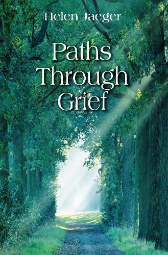 Paths through Grief (Hardback)