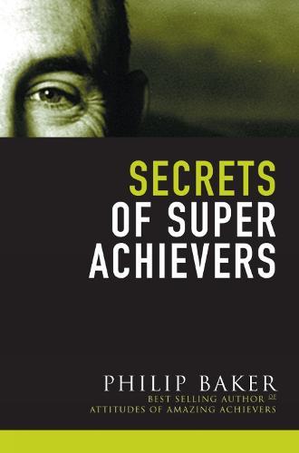 Secrets of Super Achievers (Paperback)
