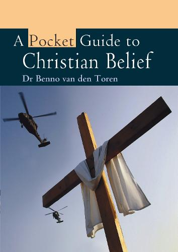 A Pocket Guide to Christian Belief - Pocket Guides (Paperback)