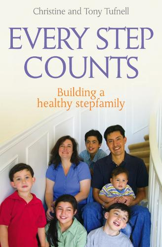 Every Step Counts: Building a Healthy Stepfamily (Paperback)