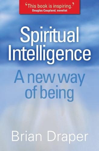 Spiritual Intelligence: A new way of being (Paperback)