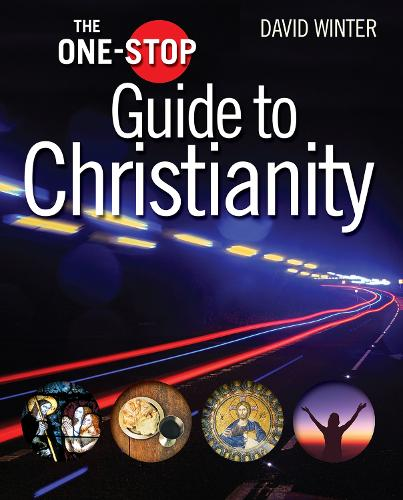 The One-Stop Guide to Christianity - One-Stop Guides (Hardback)