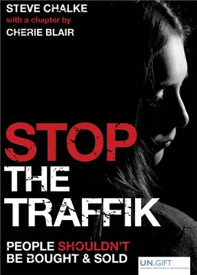Stop the Traffik: People Shouldn't be Bought and Sold (Paperback)
