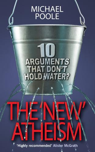 The New Atheism: Ten Arguments That Don't Hold Water (Paperback)