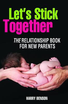 Let's Stick Together (Paperback)