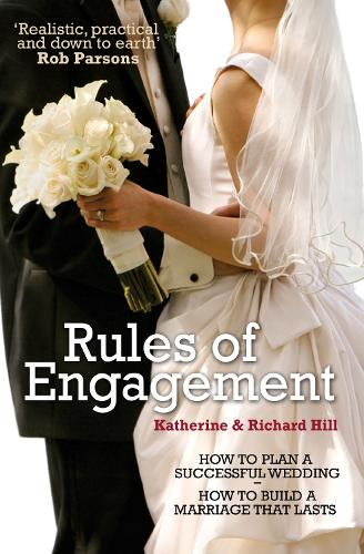 Rules of Engagement: How to Plan a Successful Wedding / How to Build a Marriage That Lasts (Paperback)