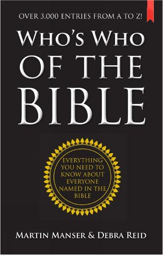 Who's Who of the Bible: Everything you need to know about everyone named in the Bible (Paperback)