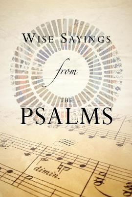 Wise Sayings from the Psalms - Wise Sayings (Hardback)