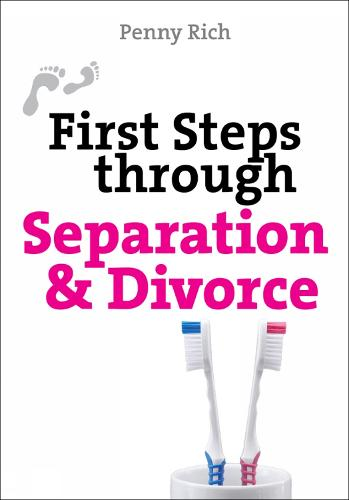 First Steps Through Separation and Divorce - First Steps series (Paperback)