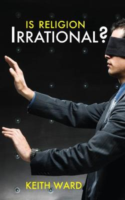 Is Religion Irrational? (Paperback)