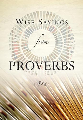Wise Sayings from Proverbs - Wise Sayings (Hardback)