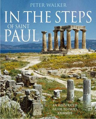 In the Steps of Saint Paul - In the Steps of Series (Paperback)