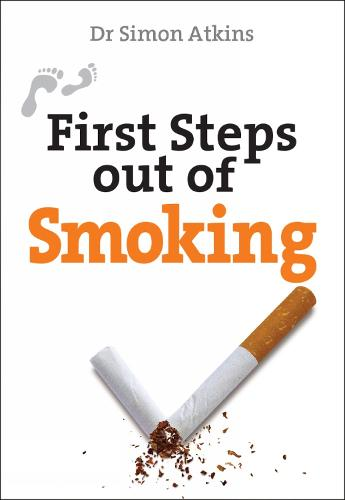 First Steps out of Smoking - First Steps series (Paperback)