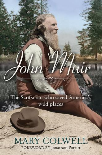 John Muir: The Scotsman who saved America's wild places (Paperback)