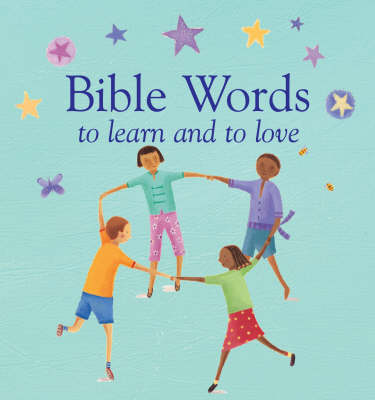Bible Words to Learn and to Love (Hardback)